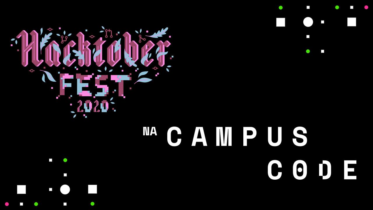Hacktoberfest 2020 na Campus Code.